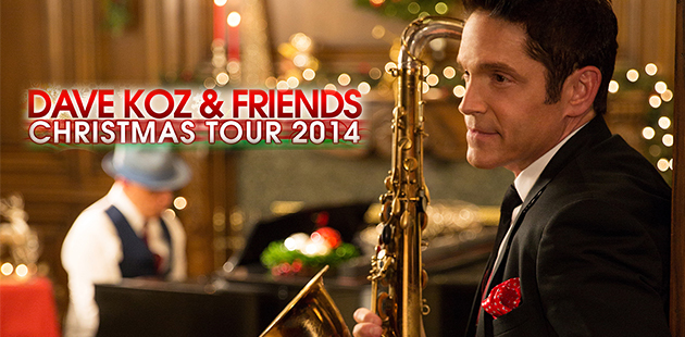 Dave Koz And Friends Christmas Tour Starts Your Jazz Holiday ...