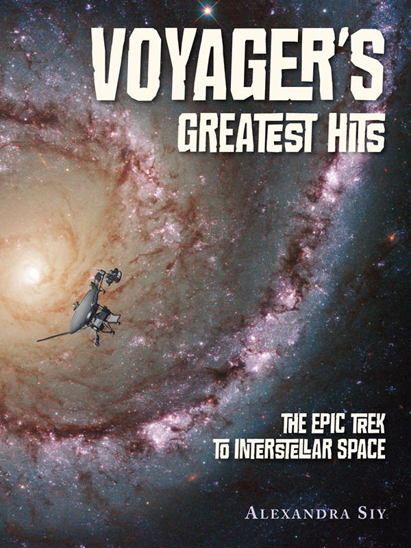 This Week On The Childrens Bookshelf Dr Sue Ann Martin Reviews Voyagers Greatest Hits Epic Trek To Interstellar Space Written By Aledandra Siy