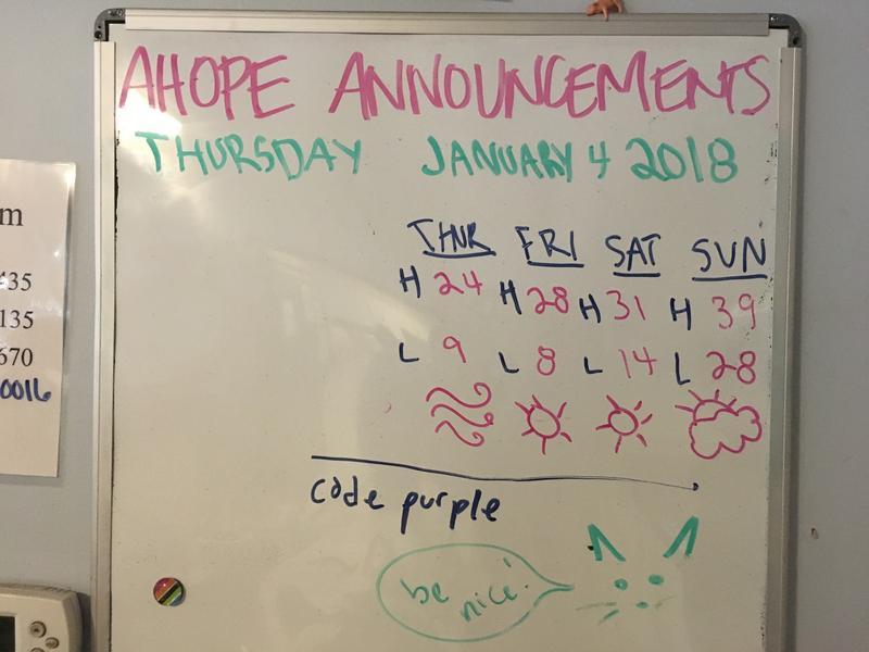 The daily announcement board at Homeward Bound's AHOPE Center includes the weather forecast, as many of their clients lack the means to look up forecasts for themselves