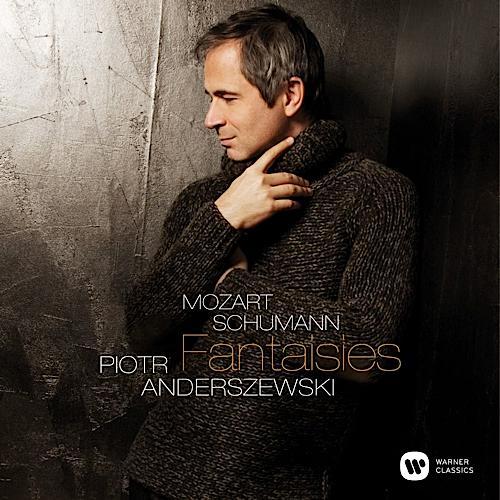 Piotr Anderszewski:  Mozart - Schumann: Fantasies
