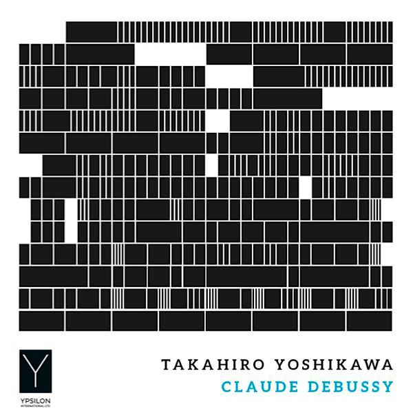 Takahiro Yoshikawa: Claude Debussy