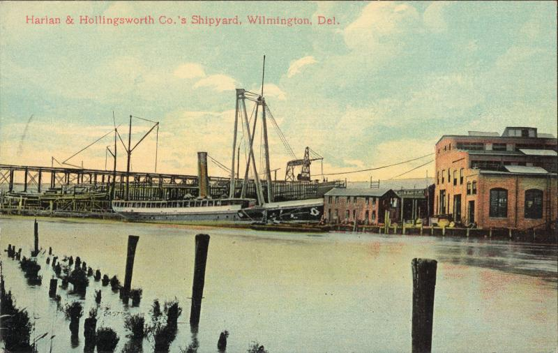 A postcard of the Harlan & Hollingsworth shipyard in Wilmington.