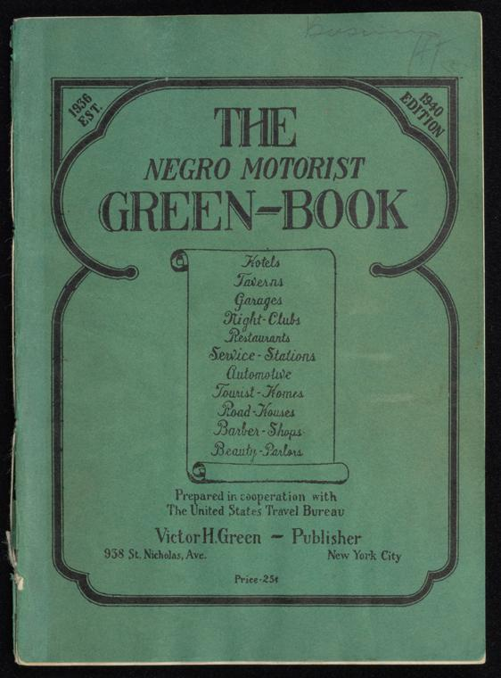 The Negro Motorist Green Book: 1940