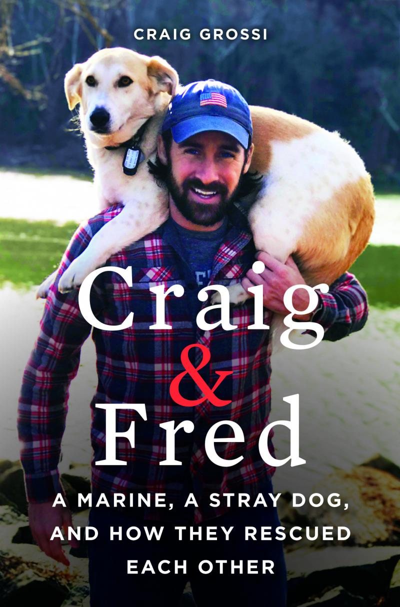 """The author of a new book called """"Craig and Fred:  A Marine, A Stray Dog, and How They Rescued Each Other"""" will be in Rehoboth Beach Thursday for a book signing."""