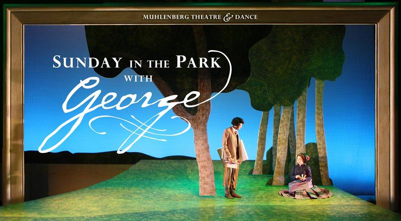 Muhlenberg College's production of 'Sunday in the Park with George' runs from Friday, October 27 to Sunday, November 5, 2017 at the Empie Theatre, Baker Center for the Arts on the Muhlenberg campus.