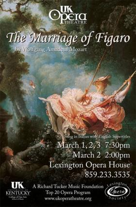 "UK Opera Theatre presents ""The Marriage of Figaro"""