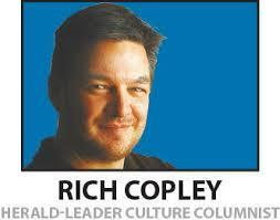 "Rich Copley is an arts and culture reporter for the Lexington Herald Leader.  He joins us for a ""chat"" every Friday at 7:35 am and 12:35 pm."