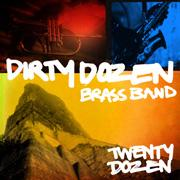 "Colorful cover reflects the equally colorful music inside the new Dirty Dozen Brass Band CD ""Twenty Dozen""."