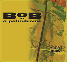 BoB: A Palindrome Available March 12, 2013