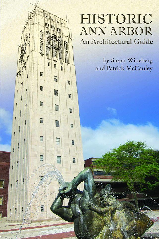 Historic Ann Arbor: An Architectural Guide