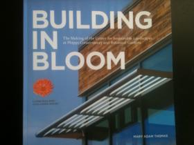 "The cover of ""Building in Bloom,"" a new book about Phipps' Center for Sustainable Landscapes."