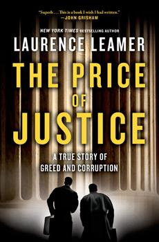 The Price of Justice chronicles Bruce Stanley and Dave Fawcett's efforts to expose a culture of corruption