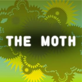 The Moth is described as, true stories, told live, without notes.