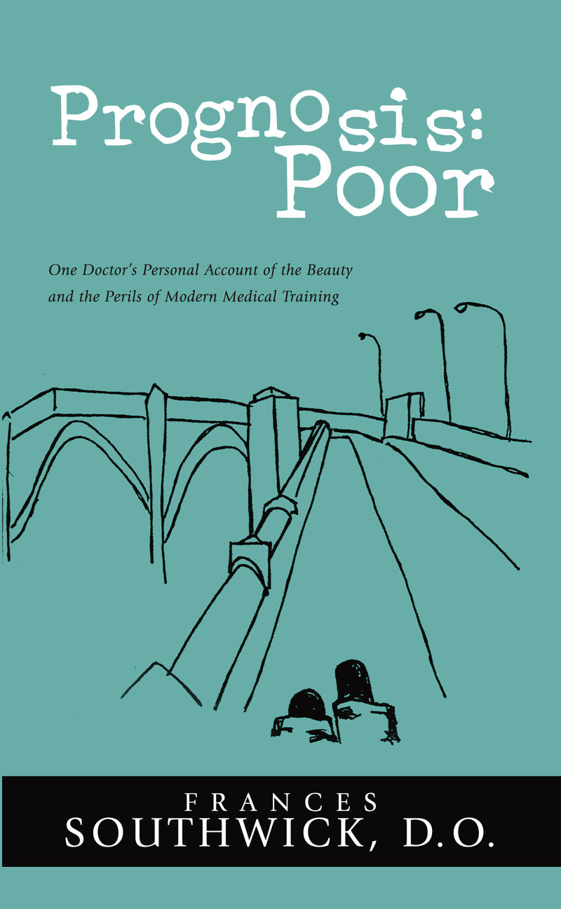 Prognosis Poor by Frances Southwick.