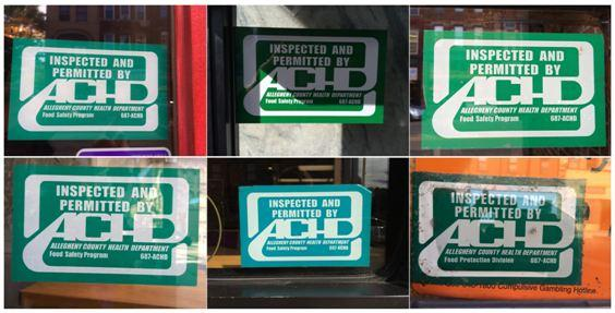 A green sticker on the front of a restaurant means it is permitted to operate in Allegheny County.