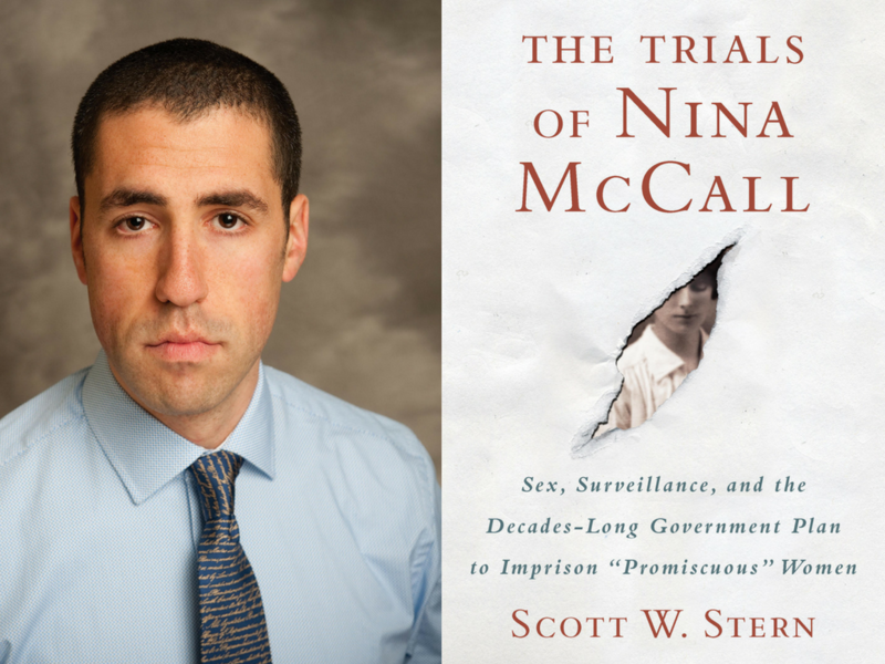 "Scott Stern will read from ""The Trials of Nina McCall"" on Tuesday."