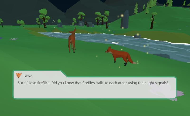 The player character fox talks to the fawn, which has an obsessive interest in fireflies.