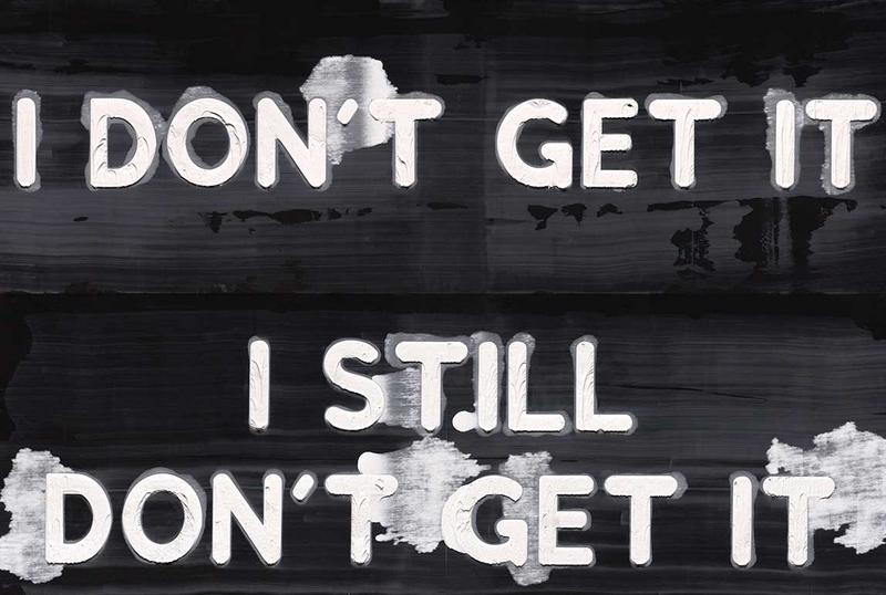 """Artist Mel Bochner's piece """"I Don't Get It/I Still Don't Get It,"""" 2017, will be included in this year's Carnegie International Exhibition."""