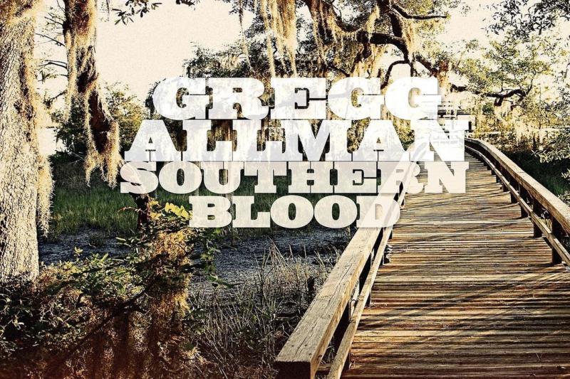 "Gregg Allman ""Southern Blood"""