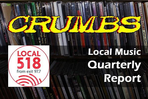 Local 518 Music Report - CRUMBS