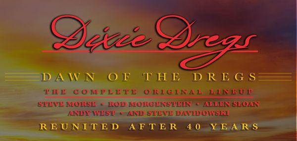Dixie Dregs 40th Reunion