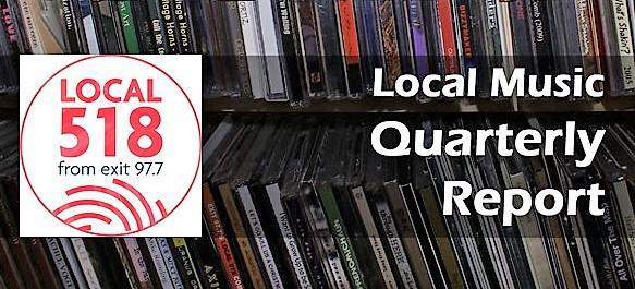 Local 518 Music Report