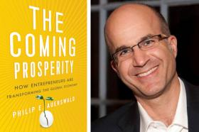 Philip Auerswald, author of 'The Coming Prosperity.'