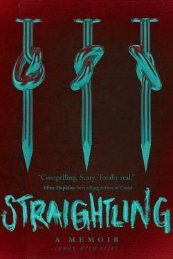 Straighting: A Memoir by Cyndy Etler
