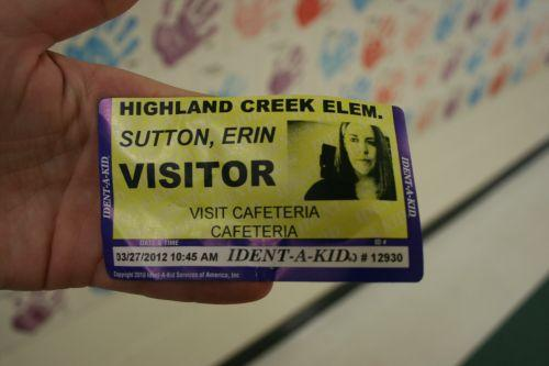 In other news, school security is tight. Every visitor is required to check in at the main office and print a name tag with your photo and destination.