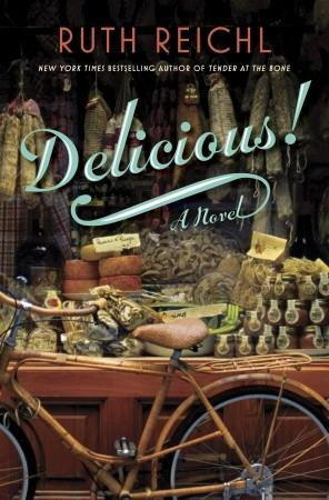 Delicious is the forthcoming novel by acclaimed food writer Ruth Reichl.