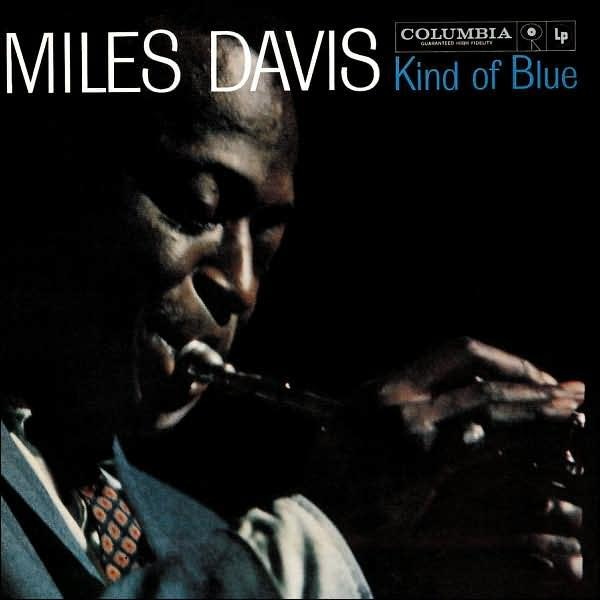 2. Kind of Blue - Miles Davis
