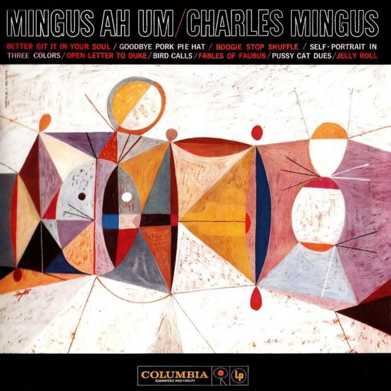 4. Mingus Ah Um - Charles Mingus
