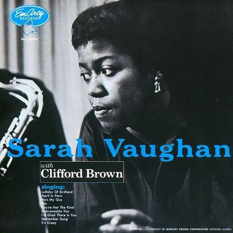 7. Sarah Vaughan with Clifford Brown - Sarah Vaughan/Clifford Brown