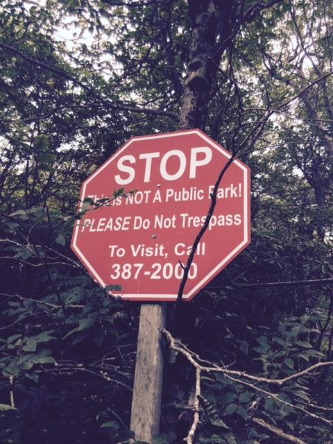 One of the many no trespassing signs.