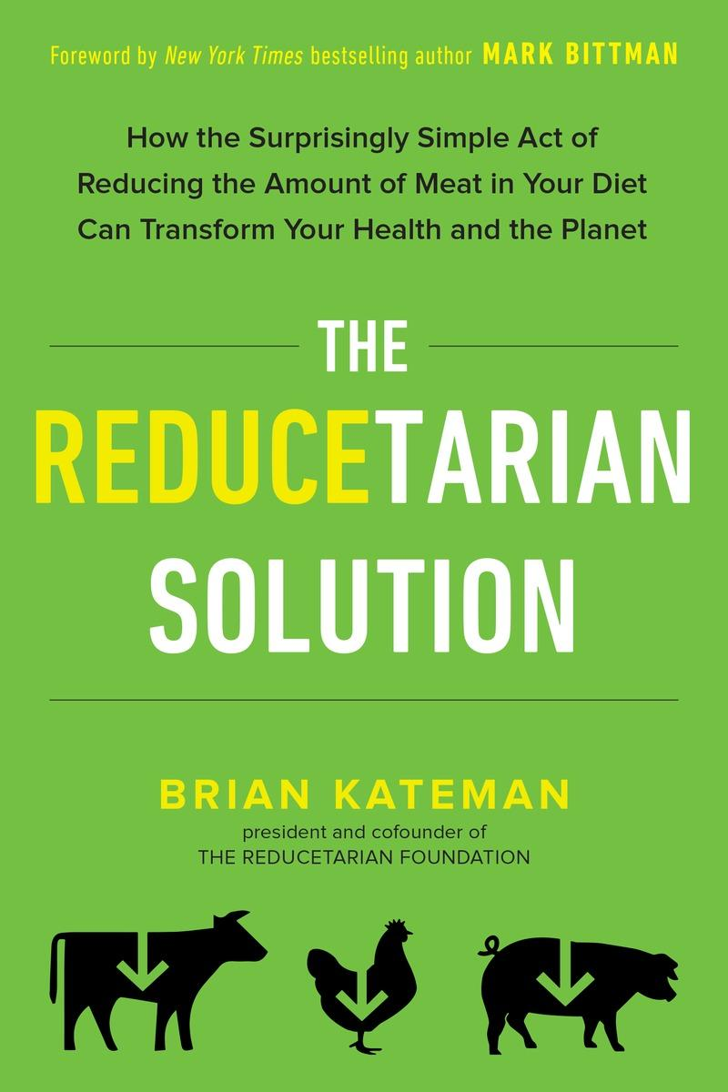 The Reducetarian Solution book jacket