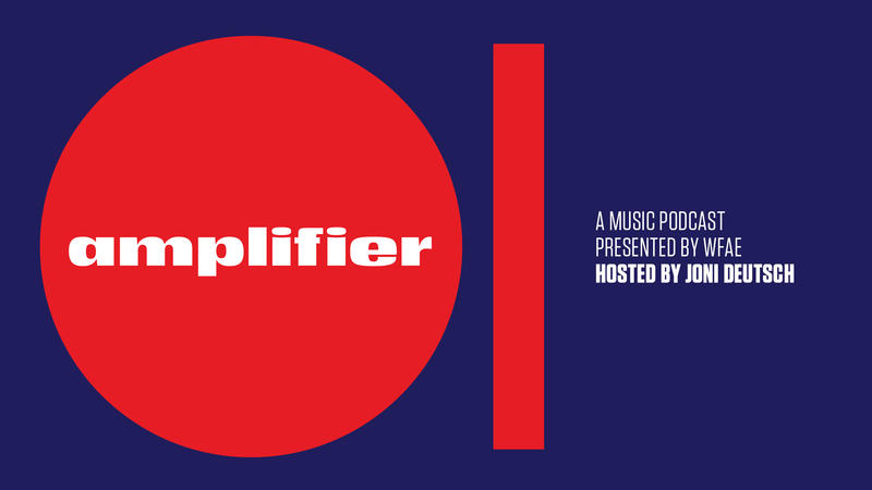 Amplifier, WFAE's new music podcast, launches September 3 on WFAE.org/Amplifier.