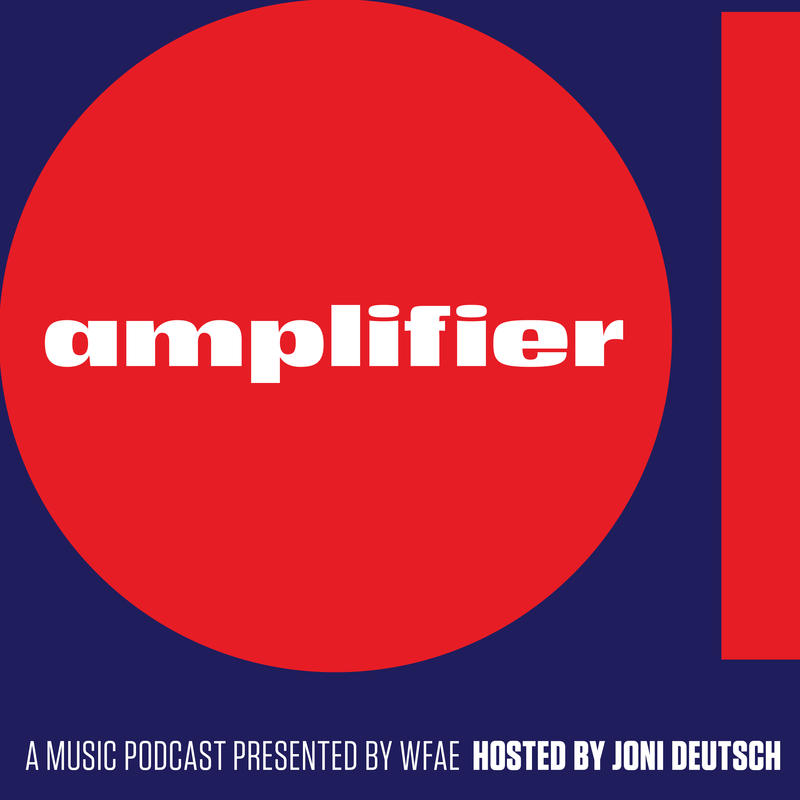 WFAE is proud to introduce Amplifier, a new podcast about the #CLTmusic scene, hosted by Joni Deutsch.