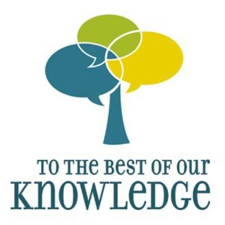 To the Best of Our Knowledge