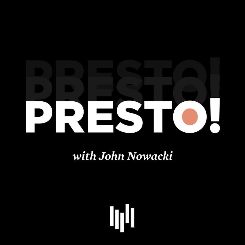 Presto with John Nowacki
