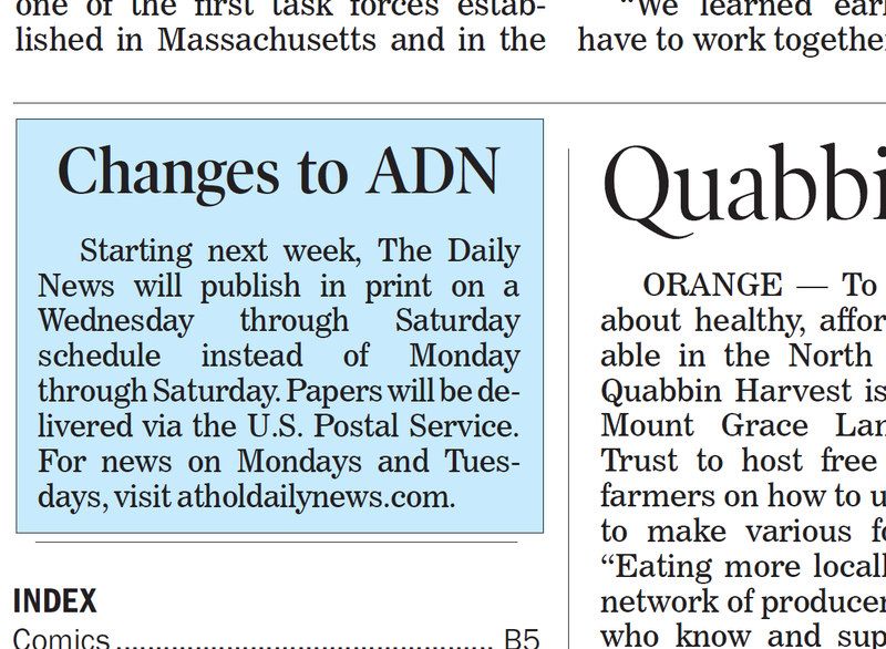 An announcement of the publishing changes appeared on the front page of the Athol Daily News on Saturday, November 24, 2018.