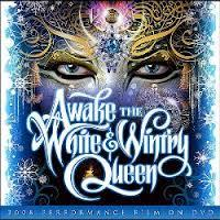 Awake the White & Wint'ry Queen