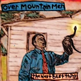 Overmountain Men's sophomore release The Next Best Thing.