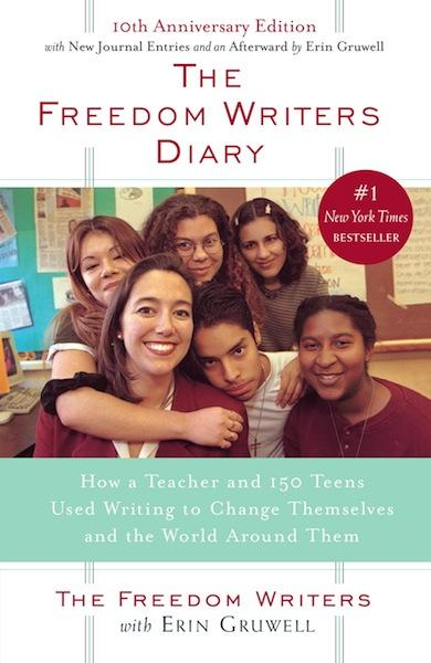 The cover of The Freedom Writers Diary: How a Teacher and 150 Teens Used Writing to Change Themselves and the World Around Them.