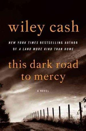 The cover of This Dark Road to Mercy.