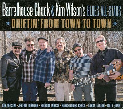 "Barrelhouse Chuck feat. Kim Wilson Blues All Stars with ""Drifting From Town to Town"""