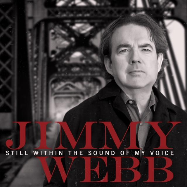 "Jimmy Webb's ""Still Within The Sound Of My Voice"""