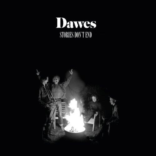 "Dawes' ""Stories Don't End"""