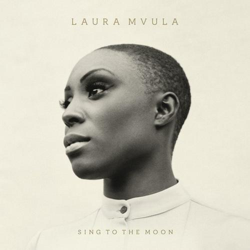 10. Laura Mvula - Sing To The Moon