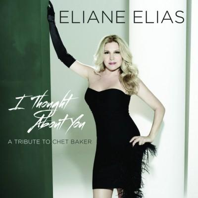 Eliane Elias' I Thought About You (A Tribute To Chet Baker)