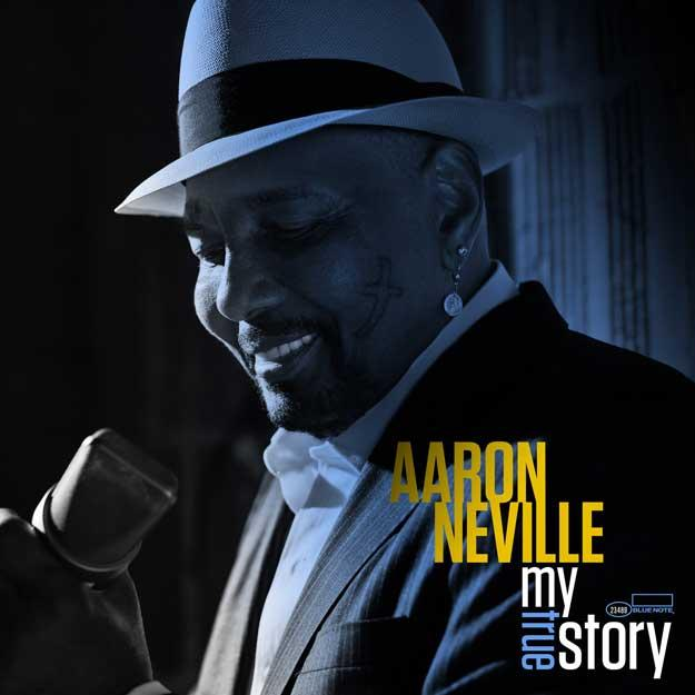 3.  My True Story by Aaron Neville